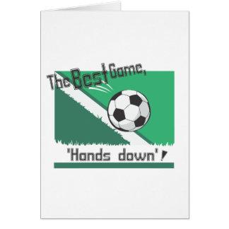 """El mejor juego """"manos abajo """" felicitacion"""