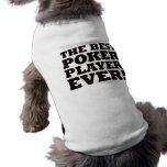 El mejor jugador de póker nunca camisetas de mascota