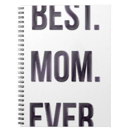 El mejor. Mamá. Nunca Libretas
