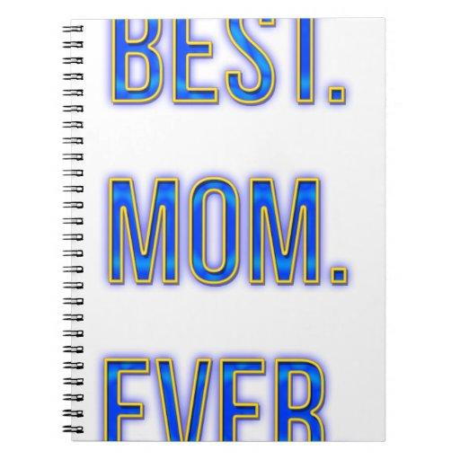 El mejor. Mamá. Nunca Cuaderno