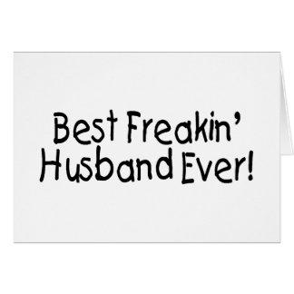 El mejor marido de Freakin nunca Tarjeta De Felicitación