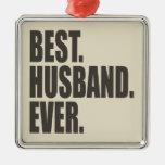 El mejor. Marido. Nunca Ornamento Para Reyes Magos
