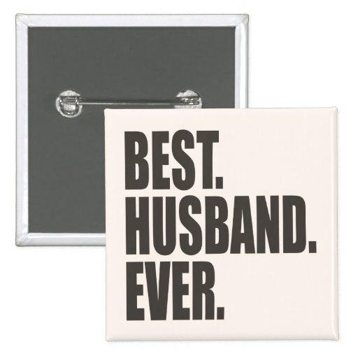 El mejor. Marido. Nunca Pin