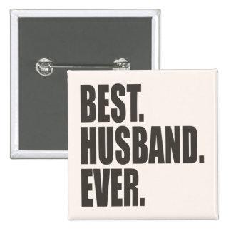 El mejor. Marido. Nunca Pin Cuadrado