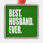 El mejor. Marido. Nunca. (verde) Adorno