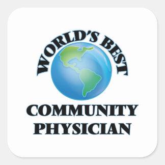 El mejor médico de la comunidad del mundo pegatina cuadrada