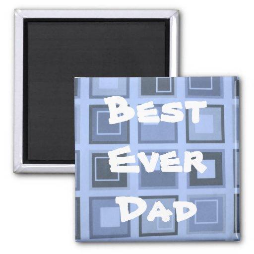 El mejor nunca papá imán cuadrado