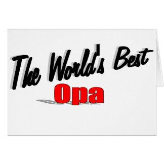 El mejor Opa del mundo Tarjeta De Felicitación