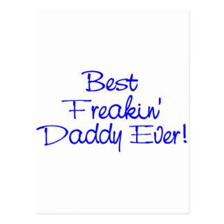 El mejor papá de Freakin nunca (azul) Tarjeta Postal