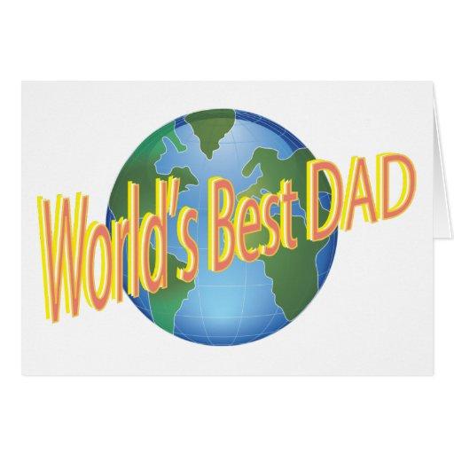 El mejor papá de los mundos felicitaciones