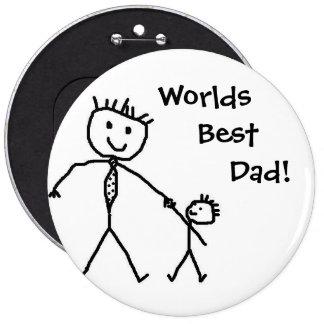 ¡El mejor papá de los mundos! Pin Redondo 15 Cm