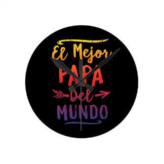 El Mejor Papa Del Mundo Dad Fathers Day Round Clock