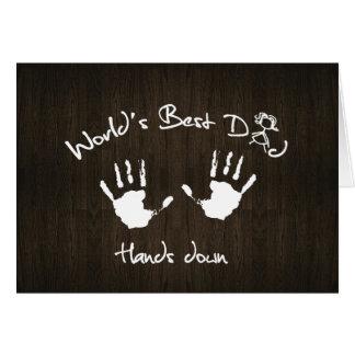 El mejor papá del mundo, manos abajo tarjeta de felicitación