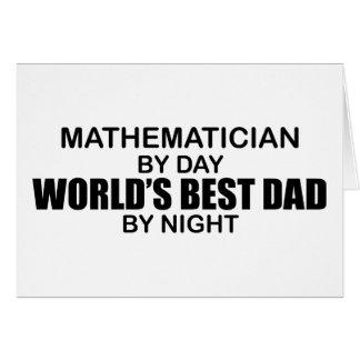 El mejor papá del mundo - matemático tarjeta de felicitación