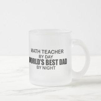 El mejor papá del mundo - profesor de matemáticas taza de cristal