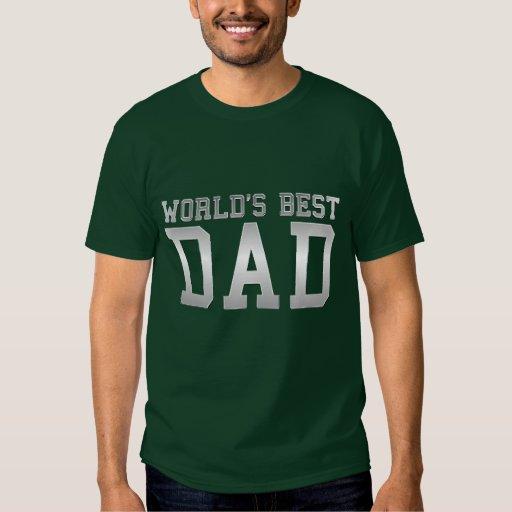 """""""El mejor papá del mundo """" Remeras"""
