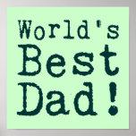 El mejor papá del mundo verde posters