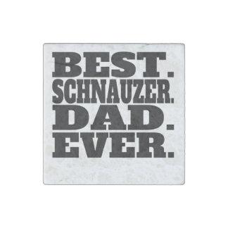 El mejor papá del Schnauzer nunca Imán De Piedra