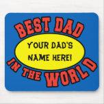El mejor papá en el día de padre del personalizar  alfombrillas de raton