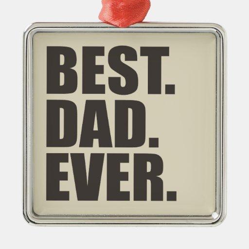 El mejor papá nunca adorno de reyes
