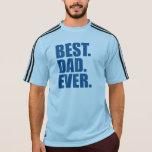 El mejor. Papá. Nunca. (azul) Camisetas
