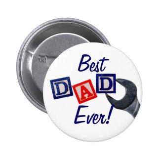 ¡El mejor papá nunca! (Botón del diseño de la llav Pin Redondo De 2 Pulgadas