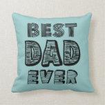 El mejor papá nunca cojin