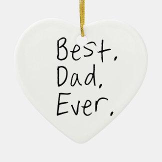 El mejor papá nunca. Regalo del día de padre Adorno Navideño De Cerámica En Forma De Corazón
