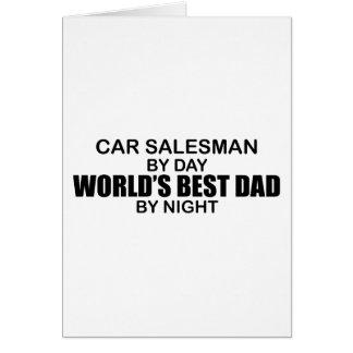 El mejor papá por noche - vendedor de coches del m tarjeta