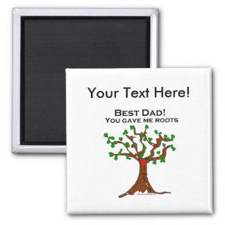 El mejor papá usted me dio raíces imán cuadrado