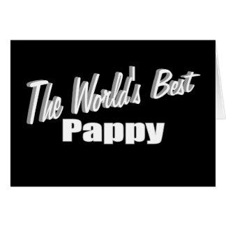 El mejor Pappy del mundo Tarjeta De Felicitación