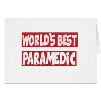 El mejor Paramedic. del mundo Felicitación