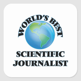 El mejor periodista científico del mundo pegatina cuadrada