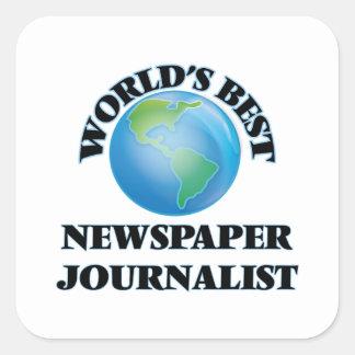 El mejor periodista del periódico del mundo pegatina cuadrada