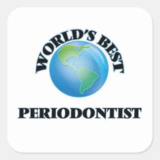 El mejor Periodontist del mundo Pegatina Cuadradas Personalizadas
