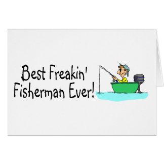 El mejor pescador de Freakin nunca Tarjetas