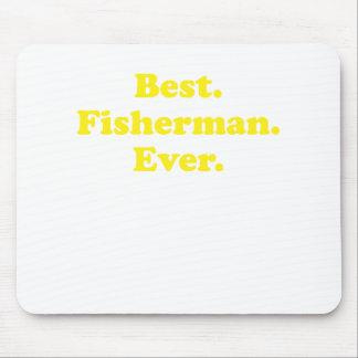 El mejor pescador nunca tapetes de ratón