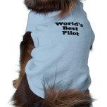 El mejor piloto del mundo camisetas de mascota