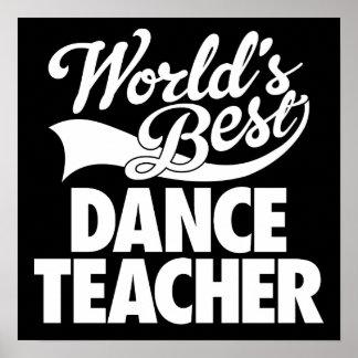 El mejor poster del profesor de la danza del mundo