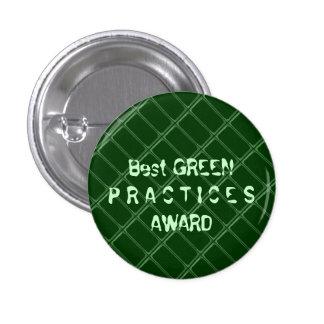 El mejor premio VERDE de las prácticas - cambie la Pin Redondo De 1 Pulgada