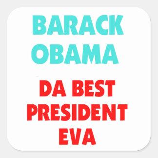 El mejor presidente EVA de Barack Obama DA Calcomanías Cuadradass Personalizadas