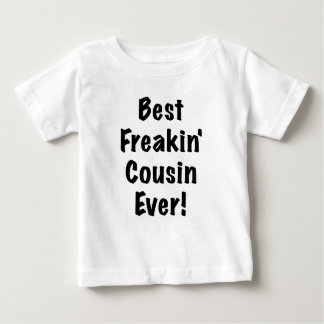 El mejor primo de Freakin nunca T Shirt