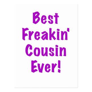 El mejor primo de Freakin nunca Tarjeta Postal