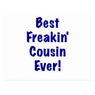 El mejor primo de Freakin nunca Tarjetas Postales