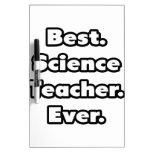 El mejor. Profesor de ciencias. Nunca Pizarras