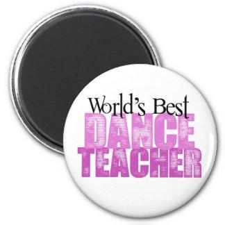 El mejor profesor de la danza del mundo imán redondo 5 cm