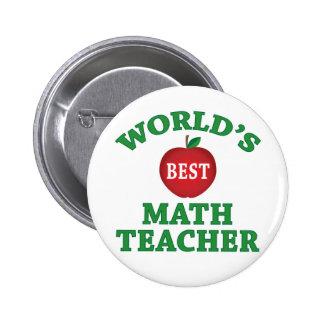 El mejor profesor de la matemáticas del mundo pin redondo de 2 pulgadas