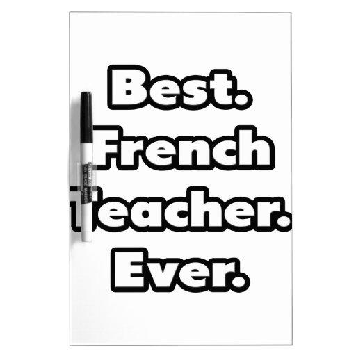El mejor. Profesor francés. Nunca Tablero Blanco