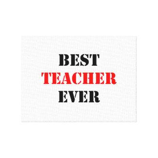 El mejor profesor nunca impresiones en lona estiradas