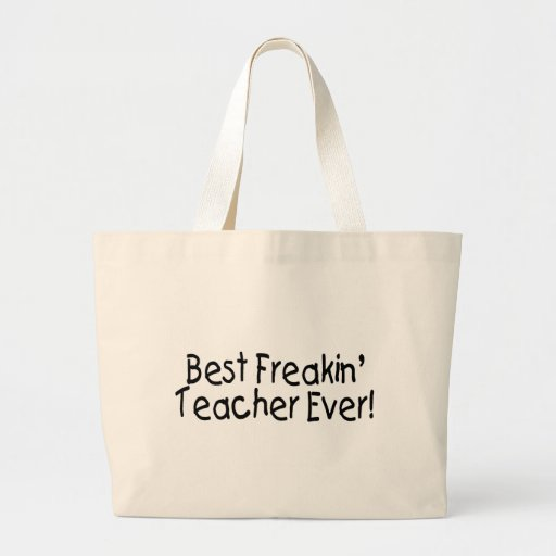 El mejor profesor siempre 2 de Freakin Bolsa Tela Grande